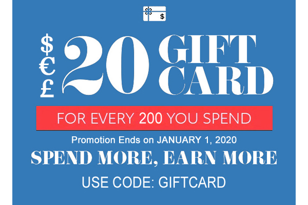 $20 GIFT CARD FOR EVERY $100 YOU SPEND